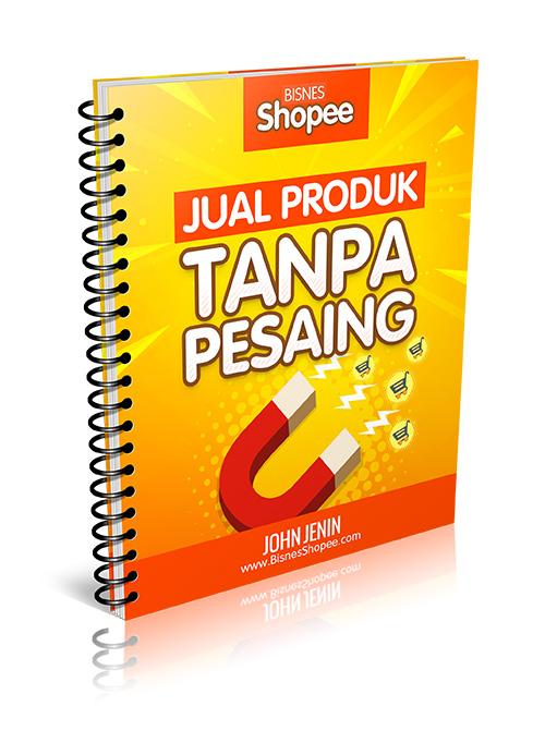 bisnes-shopee-jual-produk-tanpa-pesaing